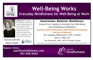 Well-Being Works (Must Register at PacificMindfulness.com)