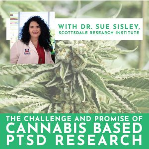 The challenge and promise of cannabis based PTSD Research